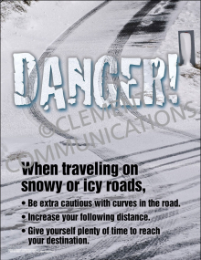 Danger! Snowy and Icy Roads Poster