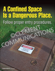 A Confined Space is a Dangerous Place Poster