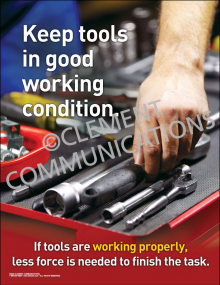 Keep Tools in Good Working Condition Poster