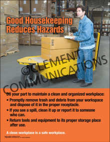 Good Housekeeping Reduces Hazards Poster