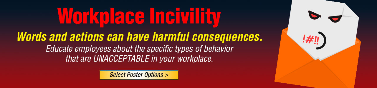 Workplace Incivility, Respect, Inclusion